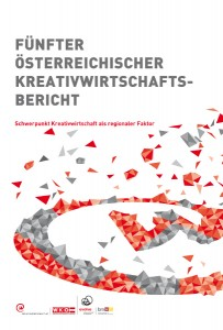 """Der """"Fünfte Österreichische Kreativwirtschaftsbericht"""", herausgegeben von der creativ wirtschaft austria der WKÖ im Rahmen von evolve des BMWFJ, ist da - Zahlen, Fakten und Potenziale inklusive. Foto: Cover; creativ wirtschaft austria"""