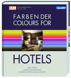 """RAL veröffentlicht mit """"FARBEN DER HOTELS"""" ein Fachbuch für Farbgestaltung und hochwertiges Hotelambiente. Foto: © RAL Farben"""